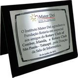 Placa de homenagem em agradecimento aos amigos do Rotary Club pela doação de sala de informática.