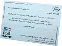 Placa de homenagem oferecida a Sociedade Benefeitora Jaguaré pela contribuição em projeto social.