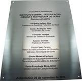 Placa de inauguração do Instituto Federal de Educação, Ciência e Tecnologia de Goias - Campus Anápolis.