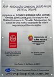 Placa de inauguração agradecendo o CONSEG pela valorização dos direitos humanos do cidadão tatuapeense.