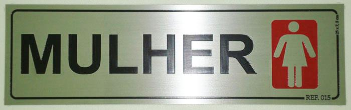 Placa de sinalização de banheiro feminino  PLACPRINT -> Figura Banheiro Feminino